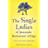 The Single Ladies of Jacaranda Retirement Village: an uplifting tale of love and friendship