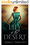 Lily of the Desert (Silver and Orchids Book 4)