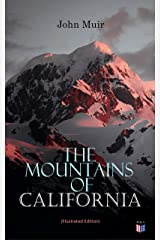 The Mountains of California (Illustrated Edition) Kindle Edition