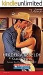 Herdeira Rebelde (Harlequin Desejo Livro 206)