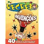 Revista Recreio - Edição Especial - Invenções (Especial Recreio)