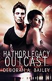 Hathor Legacy: Outcast