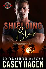 Shielding Blair (Special Forces: Operation Alpha) (Fierce Protectors Book 4) Kindle Edition
