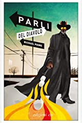 Parli del diavolo (Italian Edition) Kindle Edition
