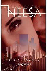 Neesa: The Original Reality Book Series Kindle Edition