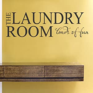 The Laundry Room Loads of Fun Vinyl Wall Decals Quotes Sayings Words Art Decor Lettering Vinyl Wall Art Inspirational Uplifting