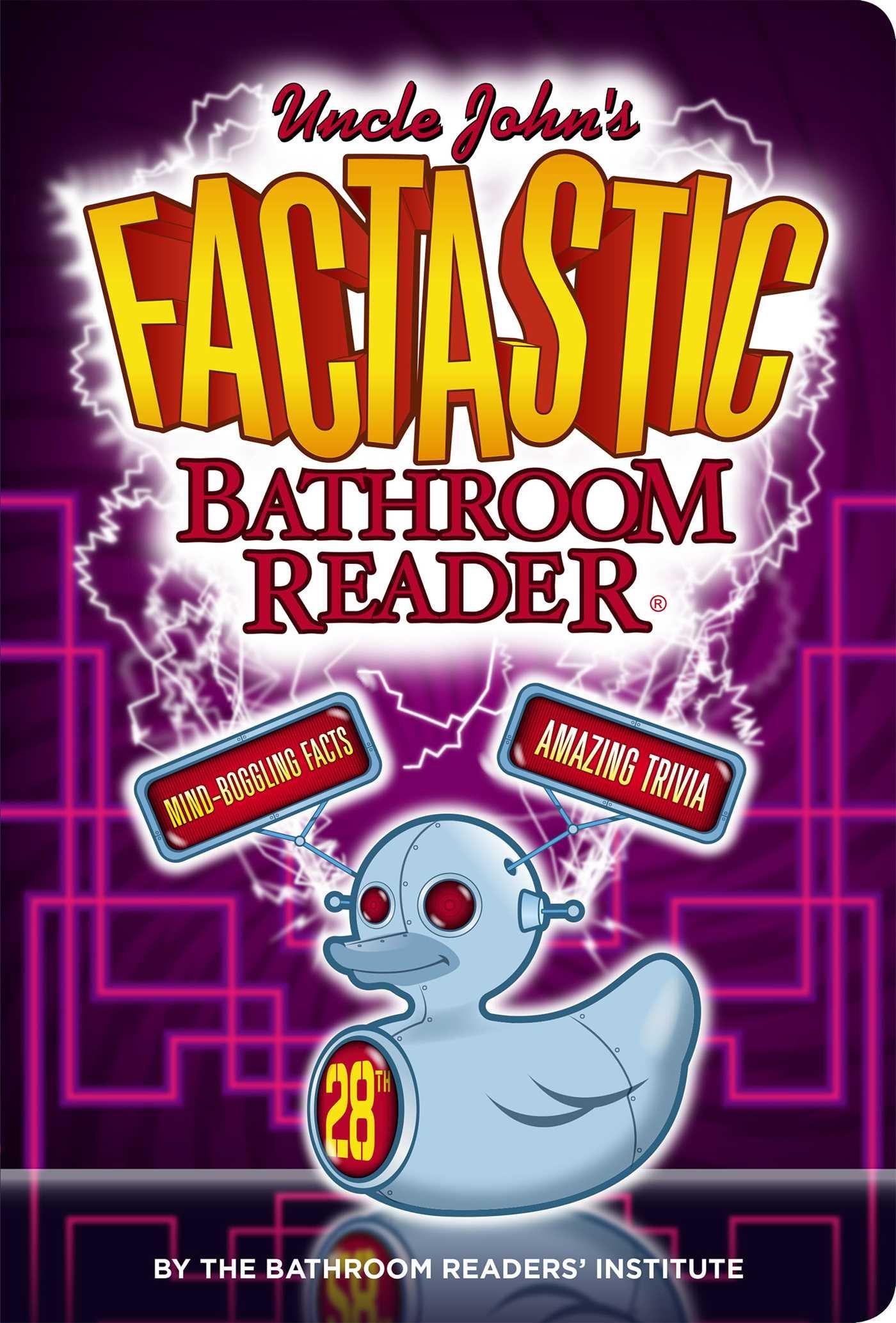 Uncle John S Factastic Bathroom Reader Bathroom Readers Institute 9781626864269 Amazon Com Books