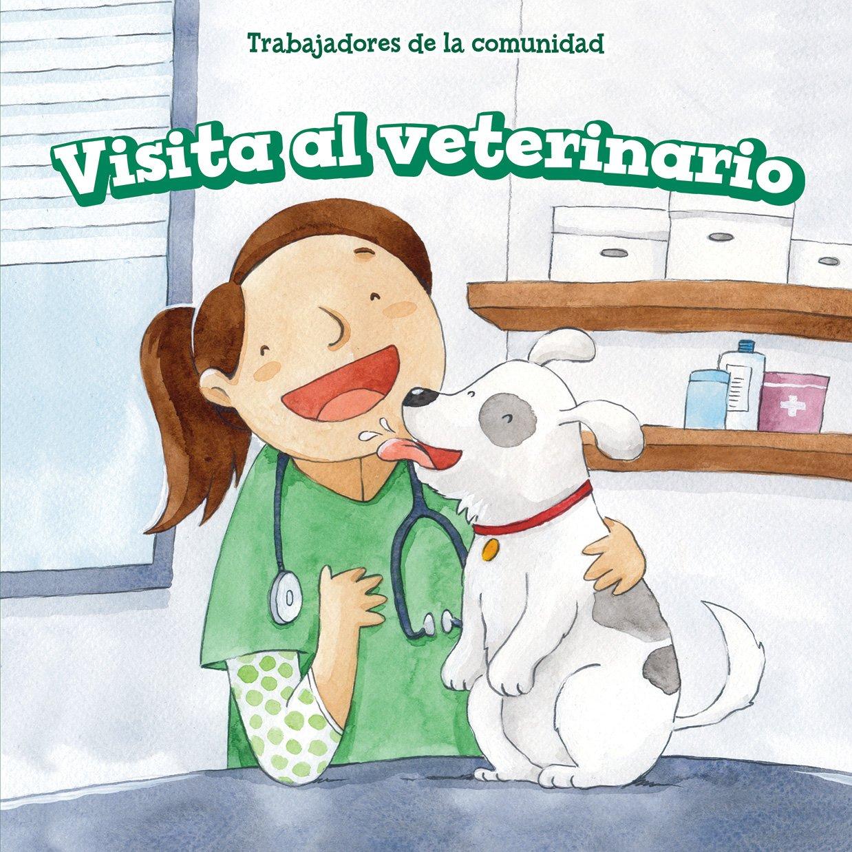 Read Online Visita Al Veterinario (Pets at the Vet) (Trabajadores de La Comunidad (Community Helpers)) (Spanish Edition) PDF