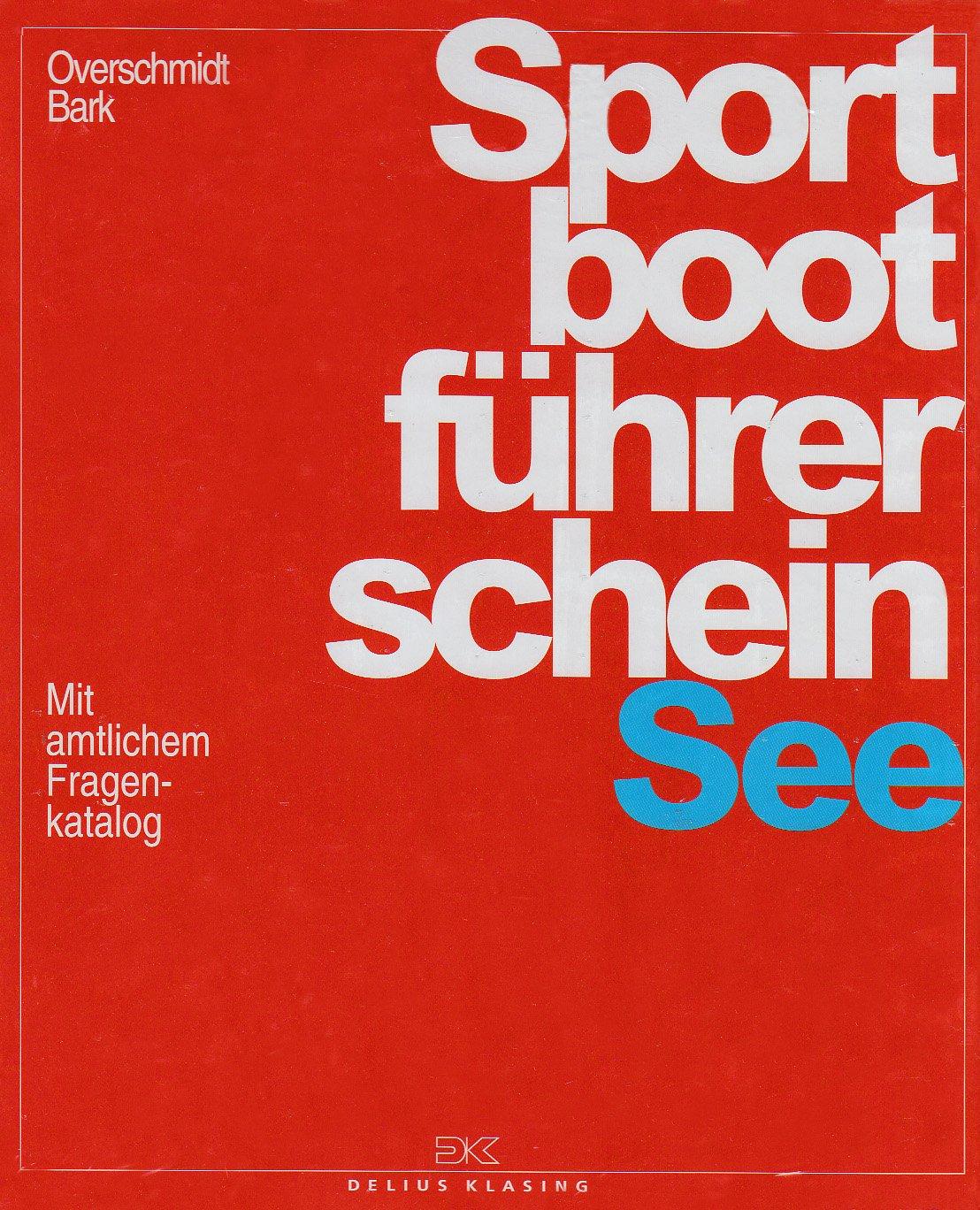 sportbootfhrerschein-see-lehrbuch-inkl-beilage-mit-amtlichem-fragenkatalog