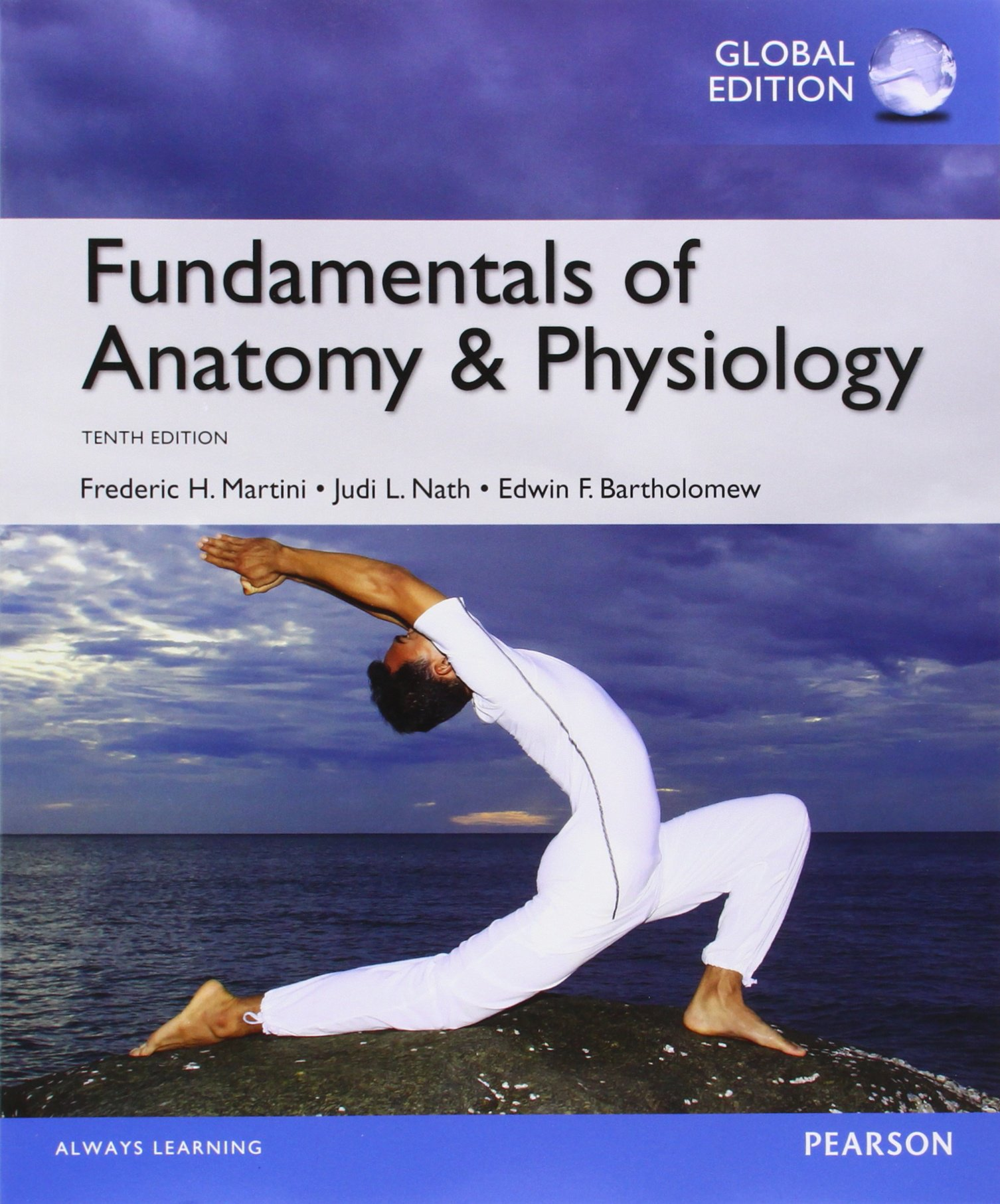 Fundamentals of Anatomy & Physiology with MasteringA&P, Global ...