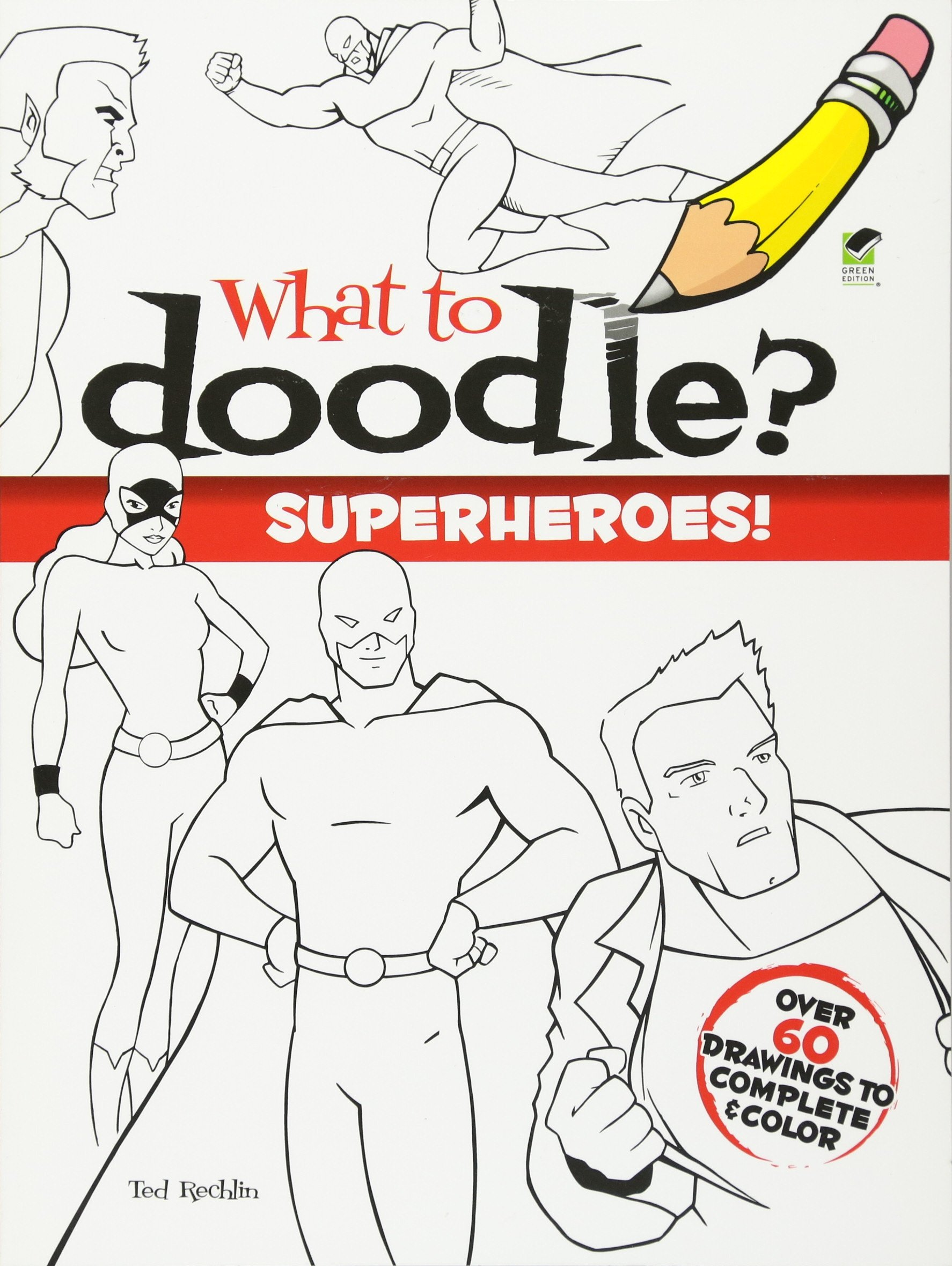 Download What to Doodle? Superheroes! (Dover Doodle Books) ebook