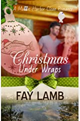 Christmas Under Wraps (Mullet Harbor Book 1) Kindle Edition