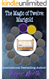 The Magic of Twelve:  Marigold
