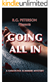 Going All In: A Samantha Summers Murder Mystery (Samantha Summers Mysteries Book 1)