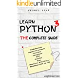 LEARN PYTHON 3: The Complete Guide