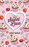 NIV, God's Sweet Love Holy Bible, Hardcover, Comfort Print