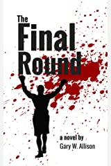 The Final Round Kindle Edition