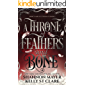 A Throne Of Feathers and Bone (The Honey and Ice Series Book 2)