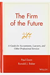 The Firm of the Future: A Guide for Accountants, Lawyers, and Other Professional Services Hardcover