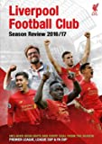Liverpool Football Club End of Season Review 2016/17
