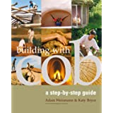Building with Cob: A Step-by-Step Guide (1) (Sustainable Building)