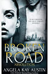 Broken Road: Absolution Kindle Edition