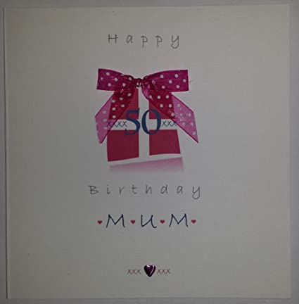Happy Birthday Card Mum 50th Birthday Gift Box Handmade Card