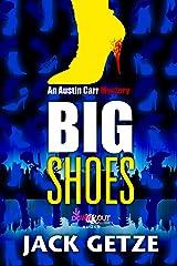 Big Shoes (Austin Carr Mysteries Book 4) Kindle Edition