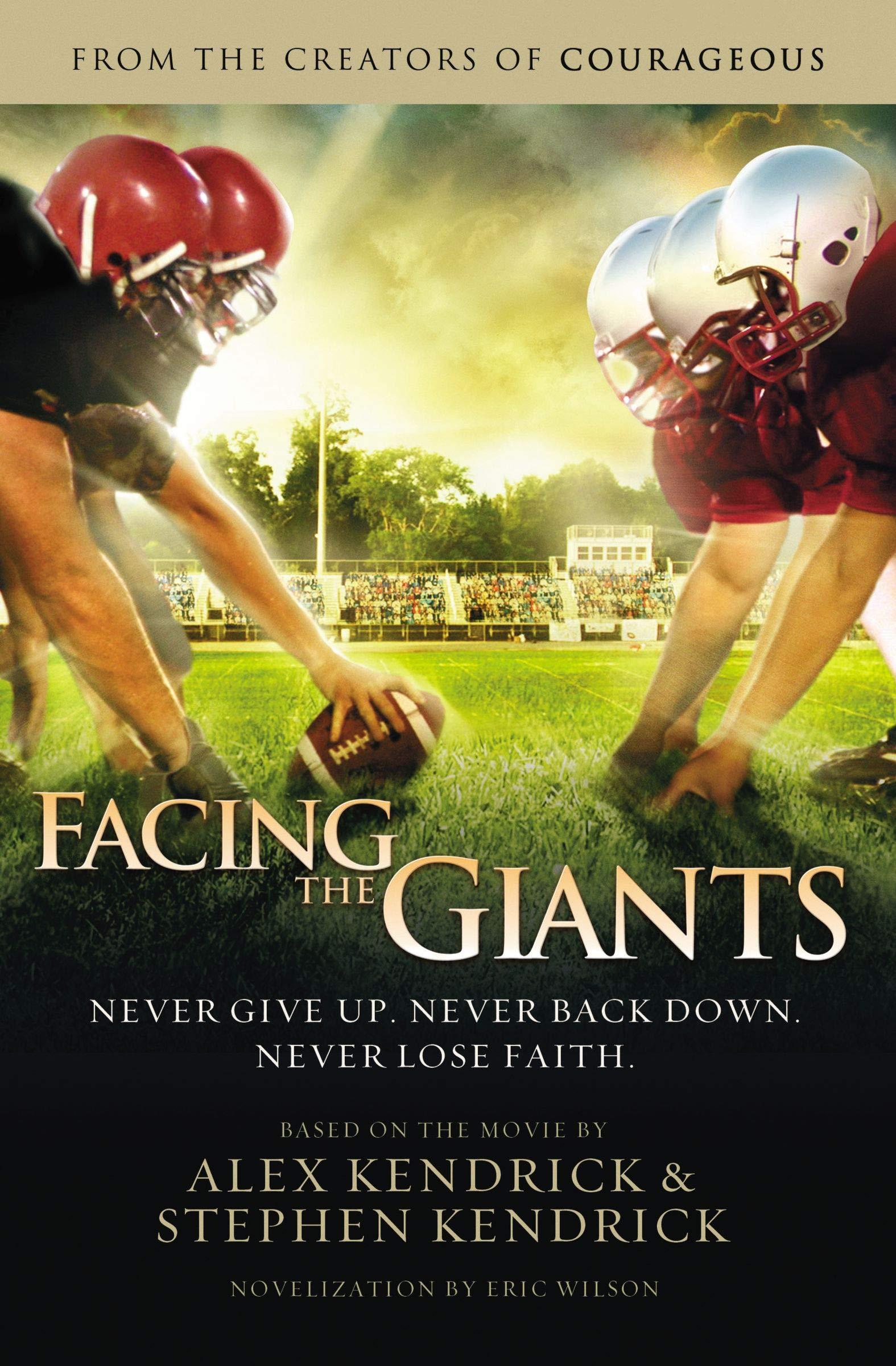 Facing the giants: Kendrick, Alex: 9781401685263: Amazon.com: Books