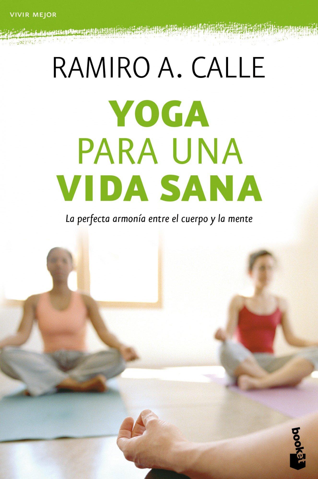 Amazon.com: Yoga para una vida sana (9788499983097): Ramiro ...