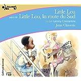 Little Lou suivi de Little Lou, la route du Sud