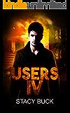 USERS IV: A SUPERHERO NOVEL