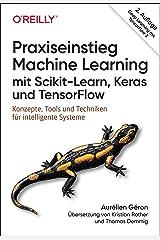 Praxiseinstieg Machine Learning mit Scikit-Learn, Keras und TensorFlow Paperback