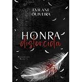 Honra Distorcida (Renascidos Em Sangue Livro 1)