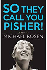 So They Call You Pisher!: A Memoir Kindle Edition