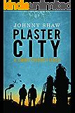 Plaster City (Jimmy Veeder Fiasco Book 2)