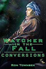 Watcher in the Fall: Conversions Kindle Edition