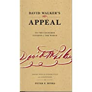 David Walker's Appeal to the Coloured Citizens of the World