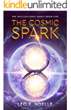The Cosmic Spark (The Soulless Ones Book 5)