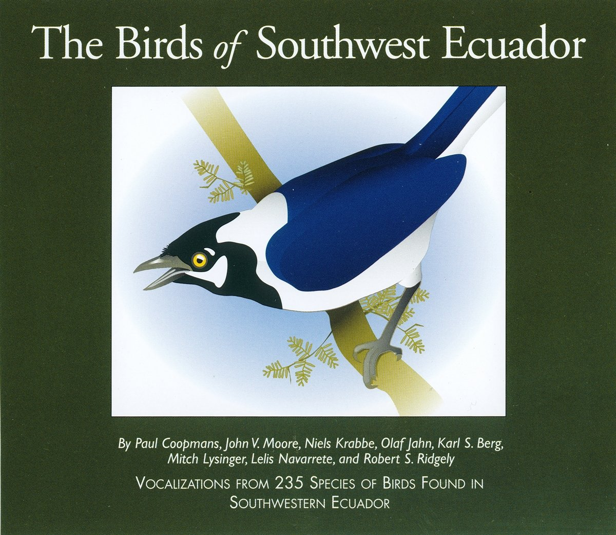 The Birds of Southwest Ecuador by John V. Moore Nature Recordings