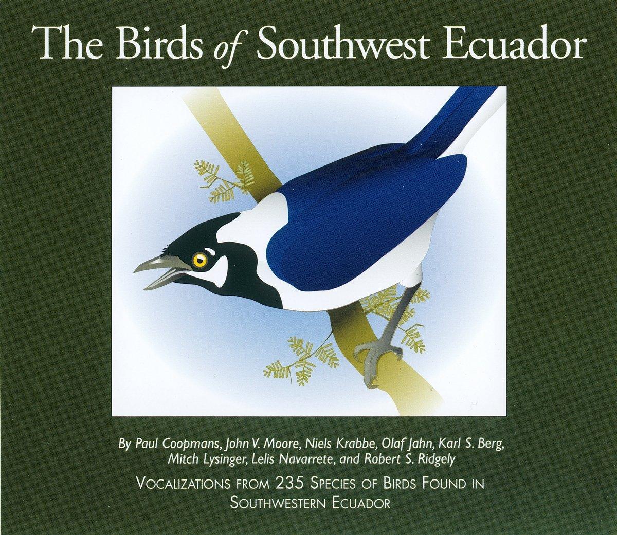 The Birds of Southwest Ecuador