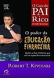 O Poder da Educação Financeira - Coleção Pai Rico