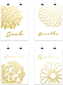Relax Soak Unwind Breathe Bathroom Wall Decor | Abstract Flowers Gold Foil Print | Famous Inspirational Motivational Quotes Unframed Signs & Posters | (8 x 10 Cardstock)