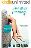 A Tide Worth Turning: A Surf's Up Novella