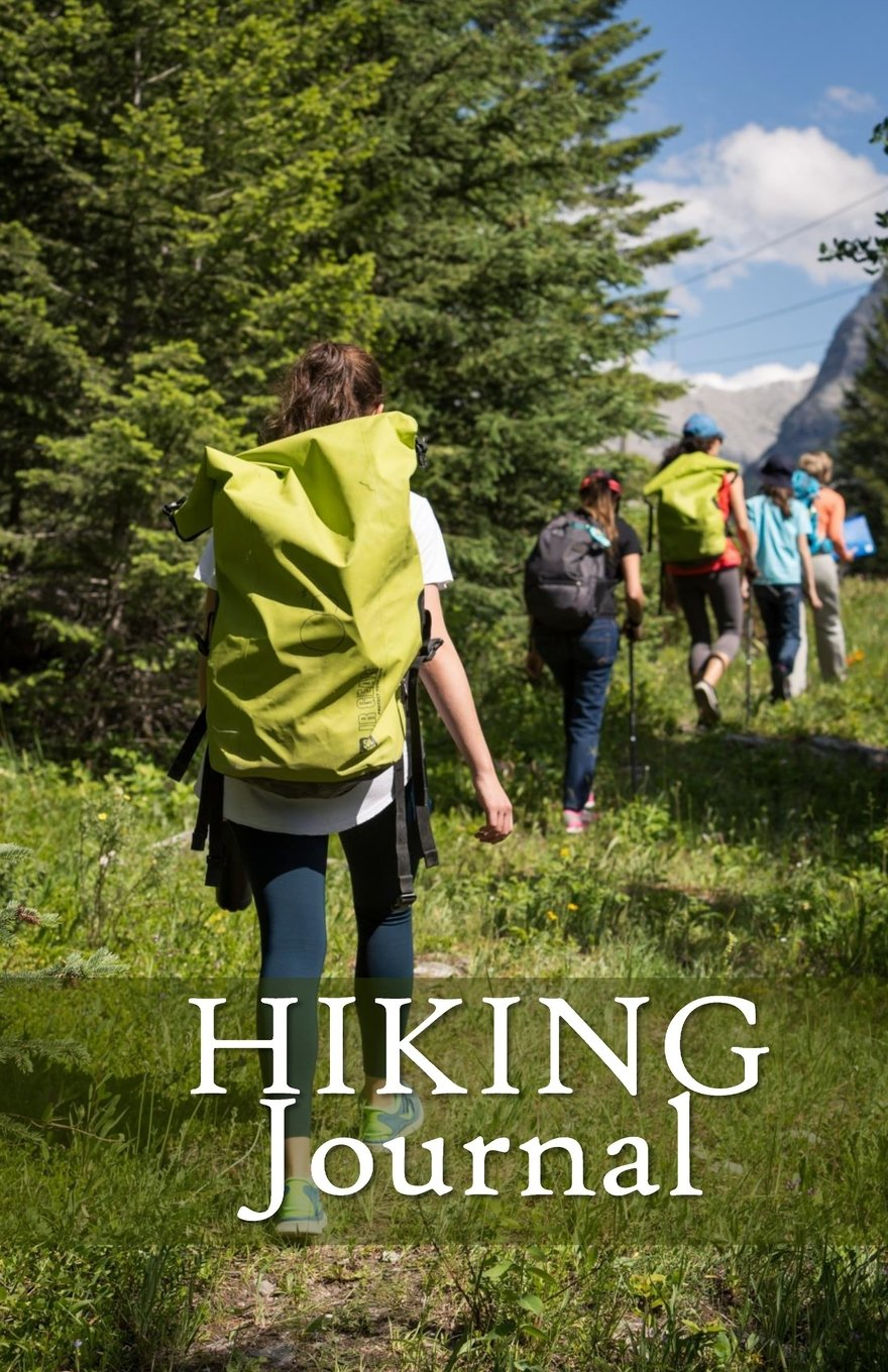 Hiking Journal: Hike Log Book - 50 Hikes - Compact Hiking Notebook (Outdoor Journal - Travelers Notebook -  for Boy Scouts or Girl Scouts and Hikers -  Wilderness Hike ePub fb2 book