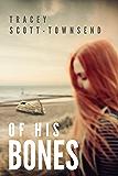 Of His Bones