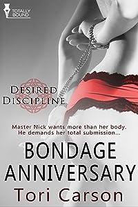 Bondage Anniversary (Desired Discipline Book 1)
