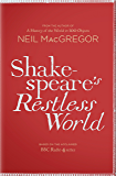 Shakespeare's Restless World: An Unexpected History in Twenty Objects