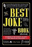 The Best Joke Book (Period): Hundreds of the Funniest, Silliest, Most Ridiculous Jokes Ever