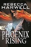 Phoenix Rising (Storm's Quarry Book 2)